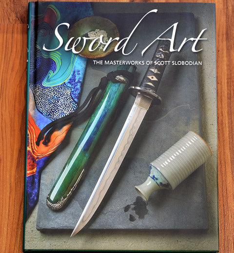 Sword Art: The Masterworks of Scott Slobodian