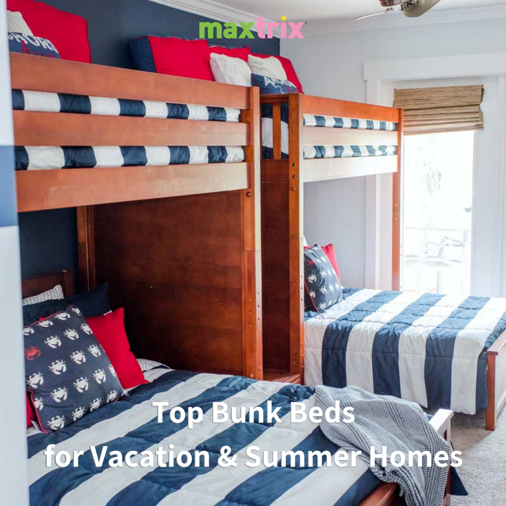 top bunks for vacation homes