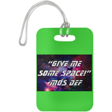 "WATER GODDESS ""GIVE ME SOME SPACE!"" - MOS DEF Luggage Bag Tag"