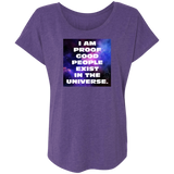 """Proof Good People Exist"" Ladies' Triblend Dolman Sleeve"