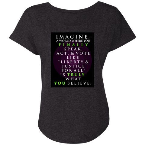 """Imagine A World... "" Triblend Dolman Sleeve"