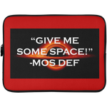 "WATER GODDESS ""GIVE ME SOME SPACE!"" - MOS DEF Laptop/iPAD/Kindle Sleeve - 15 Inch"