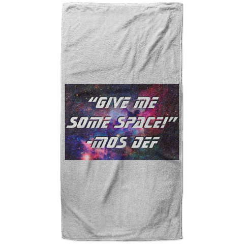 "WATER GODDESS ""GIVE ME SOME SPACE"" - MOS DEF Towel - 37x74"