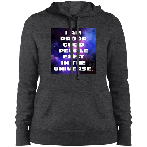"""Proof Good People Exist"" Ladies' Pullover Hooded Sweatshirt"