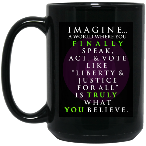"""Imagine A World... "" 15 oz. Coffee/Tea Mug"