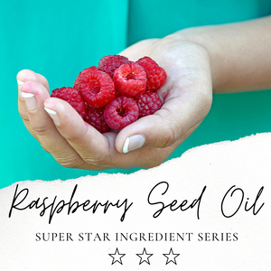 Really Remarkable Raspberries! Red Raspberry Seed Oil Has Earned Our Respect!