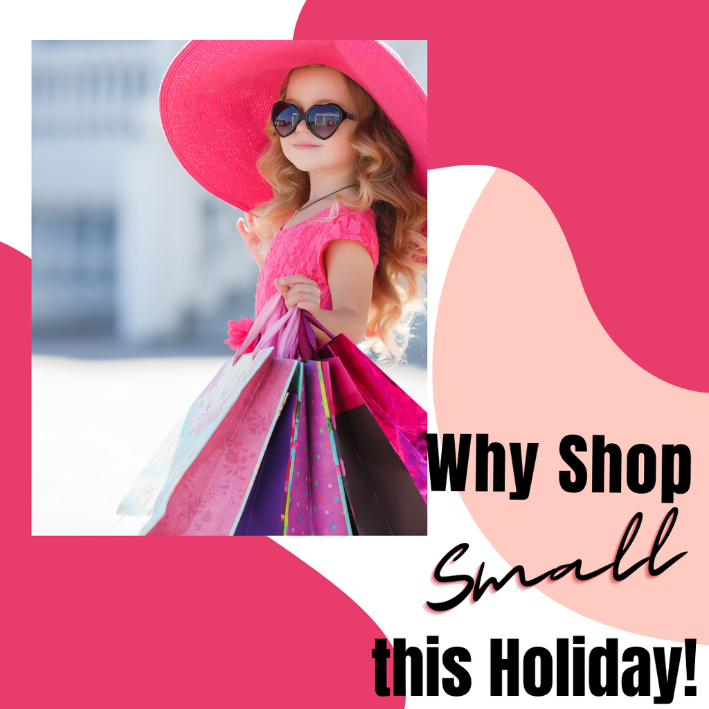 Why Shop Small this Holiday?