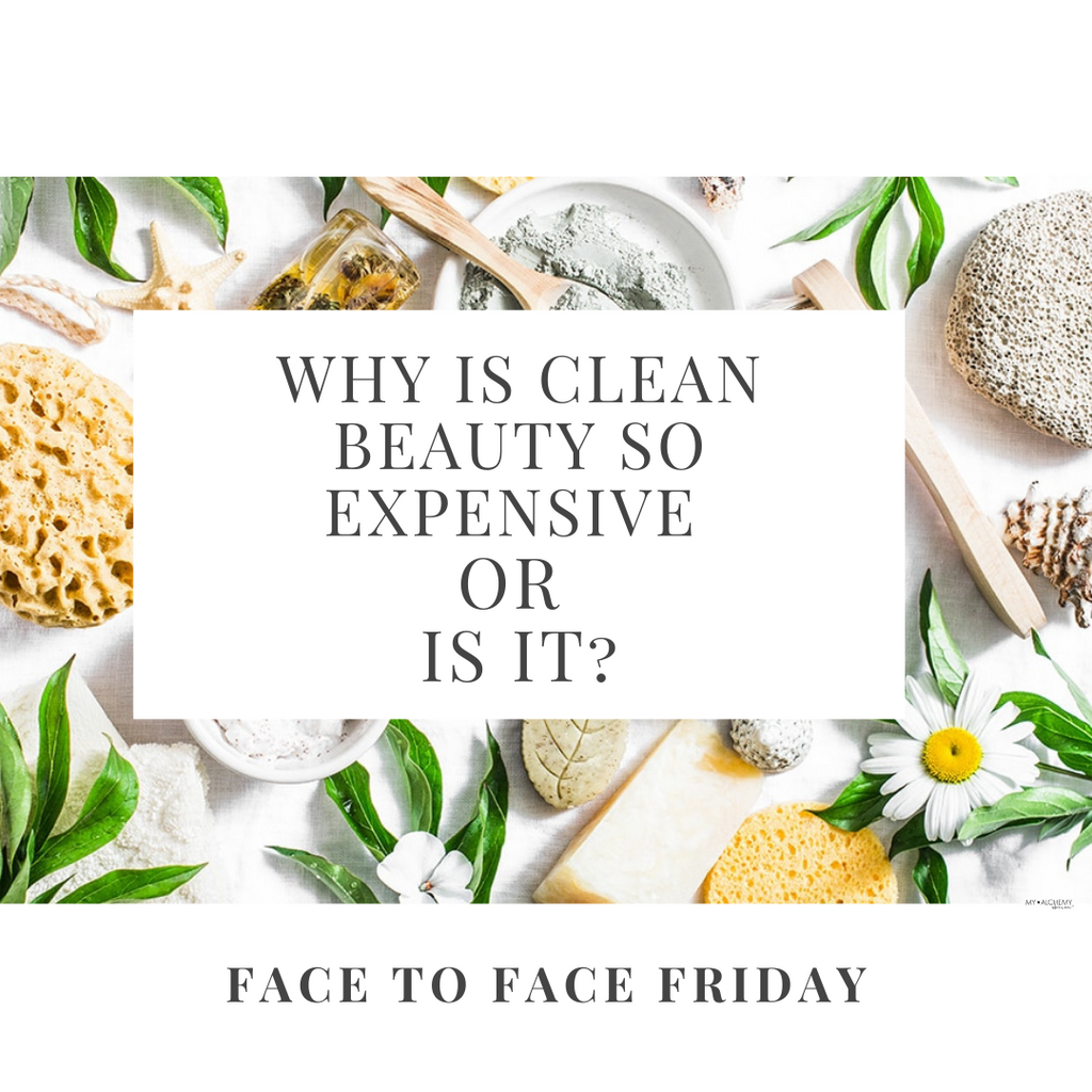 Why is Clean Beauty So Expensive or Is It?