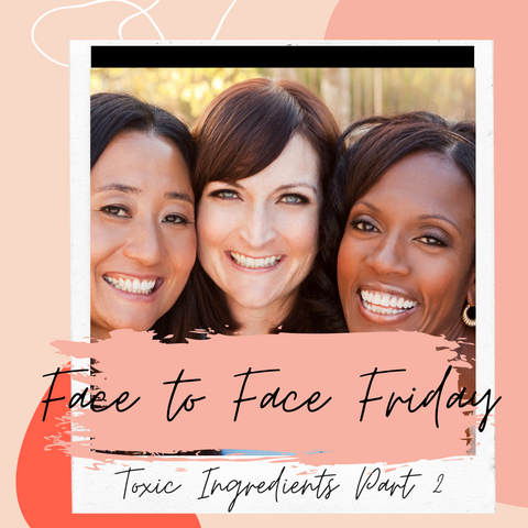Three Diverse Women smiling. Introducing Face to Friday Part 2 Toxic Ingredients