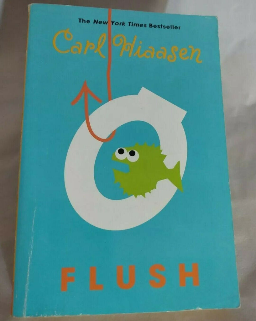 Flush by Carl Hiaasen, 2005 Paperback Edition