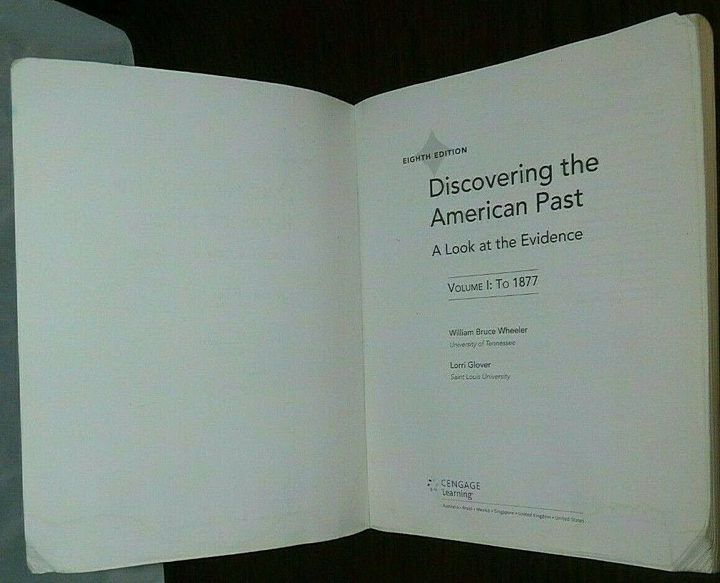 Discovering the American Past: A Look at the Evidence, Volume I: To 1877 8th ED
