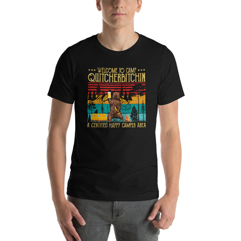 Welcome To Camp Quitcherbitchin A Certified Bear Drinks Beer T-Shirt