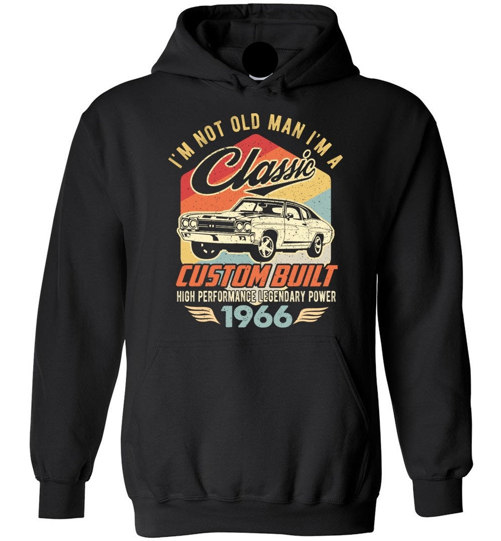 I'm Not Old Man Classic 1966 Custom Built Legendary Heavy Blend Hoodie - Make better shirt