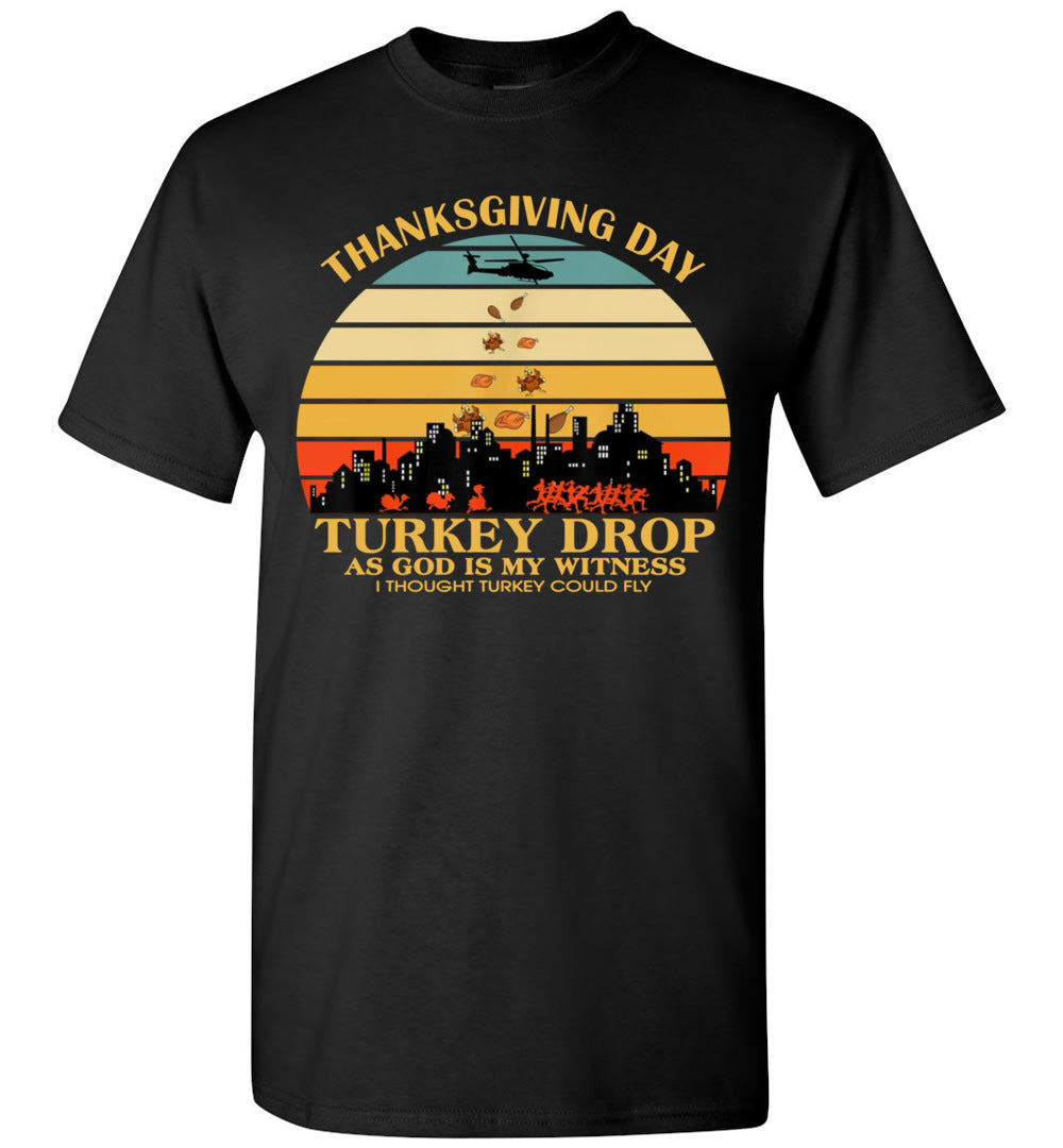 Funny Thanksgiving Turkey Drop - Gildan Sleeve T-Shirt - Make better shirt