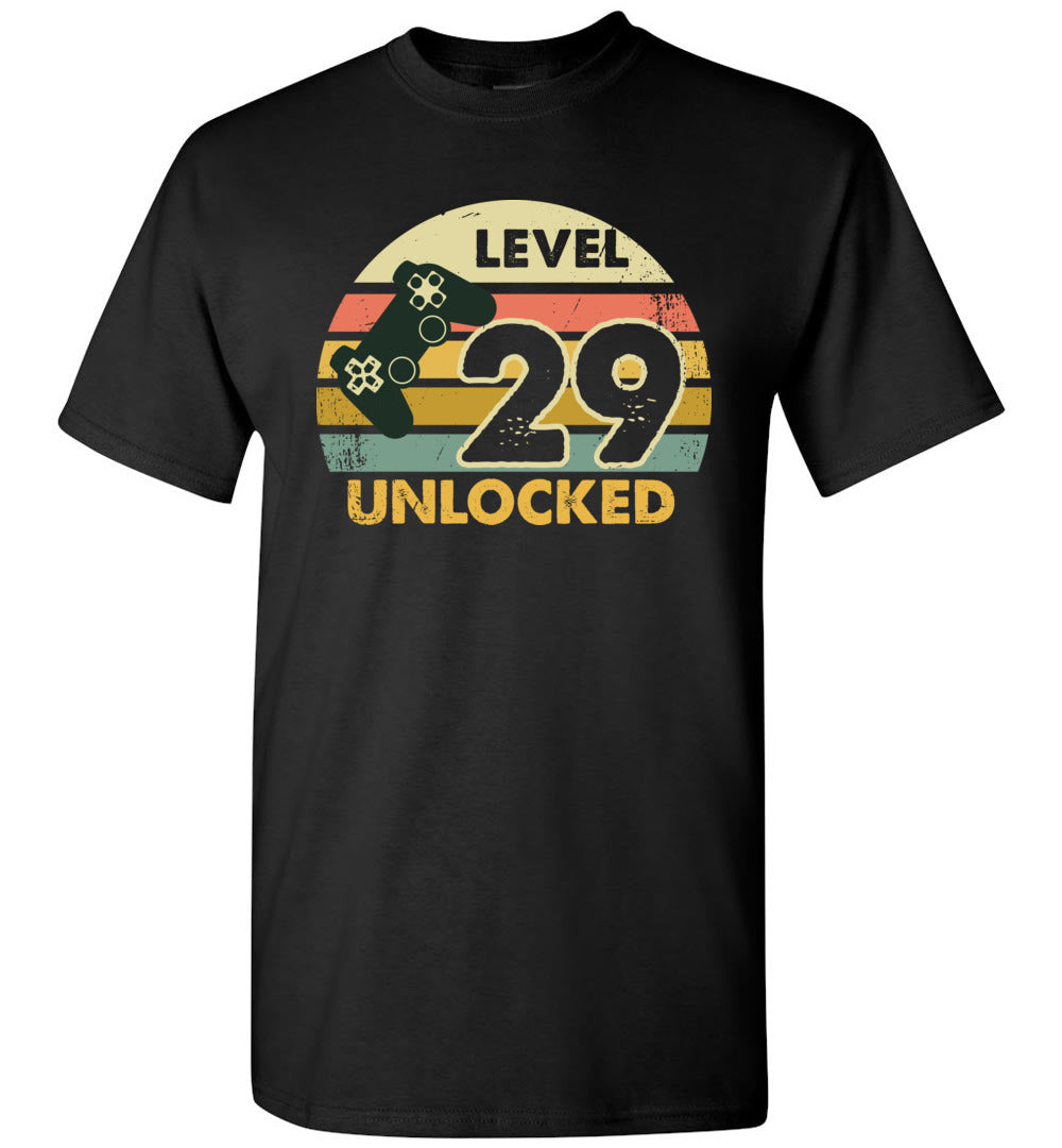 Level 29 Unlocked 29Th Birthday Gift Funny Video Game Short-Sleeve T-Shirt - Make better shirt