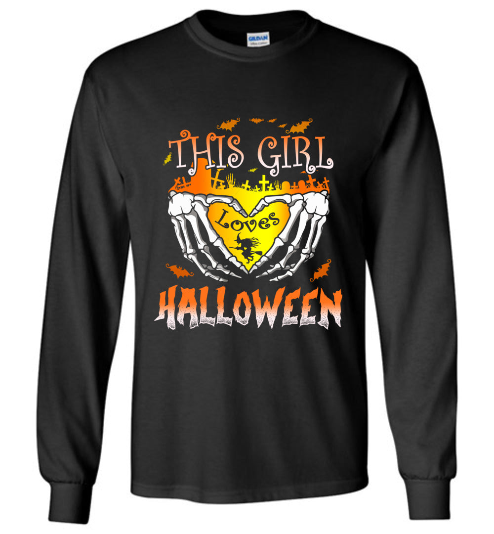 This Girl Loves Halloween Funny Halloween Gift Idea Long Sleeve T-Shirt - Make better shirt