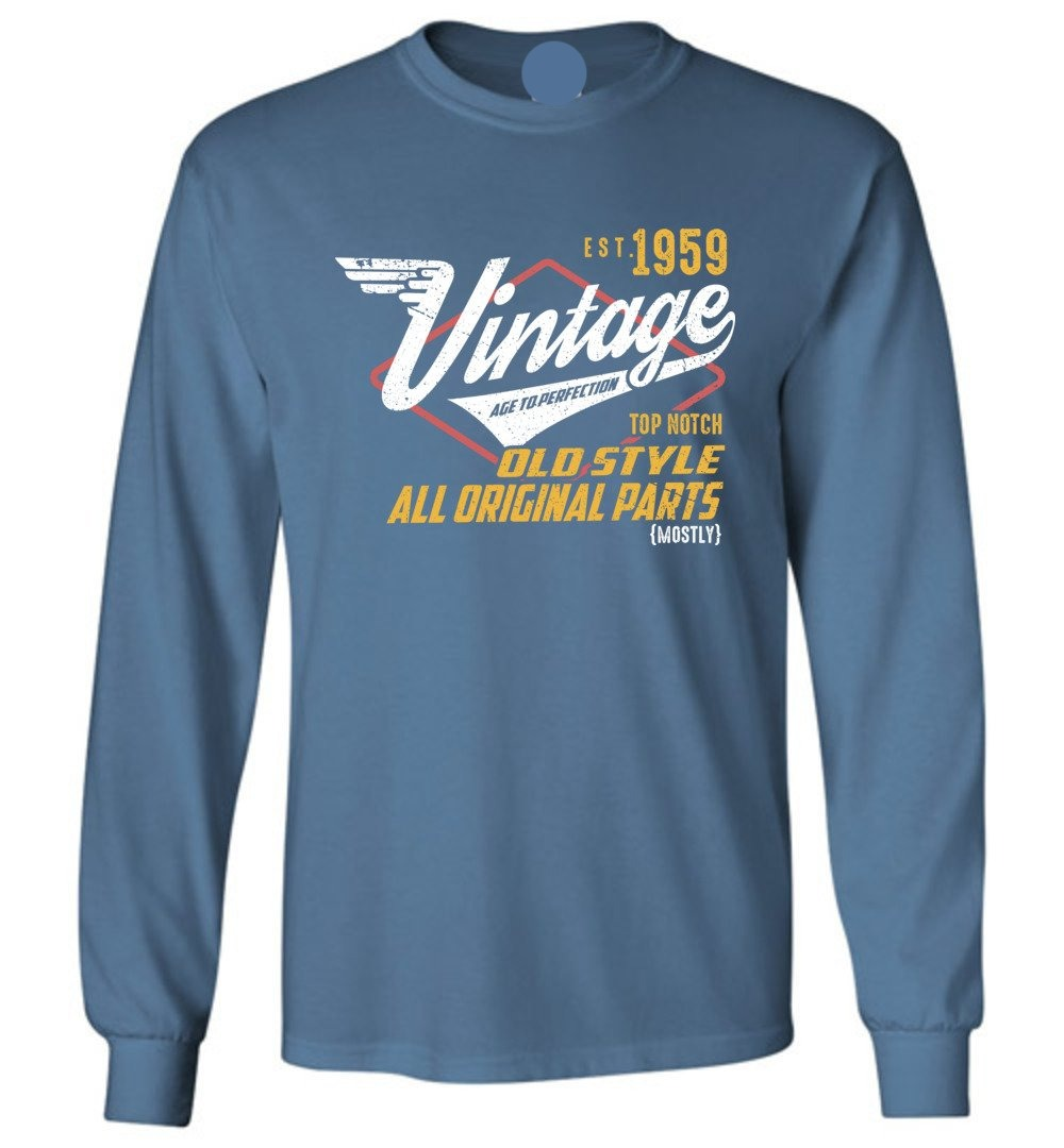 Vintage 1959 - 60TH Years Old Tees - Awesome Birthday Gift - Long Sleeve TShirt - Make better shirt