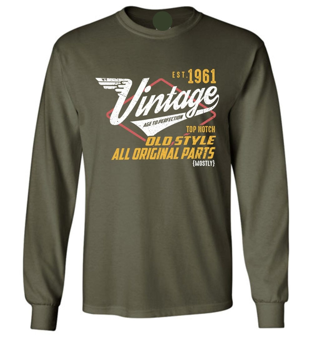 Vintage Since 1961 - 58TH Years Old Tees - Awesome Birthday Gift - Long Sleeve TShirt - Make better shirt
