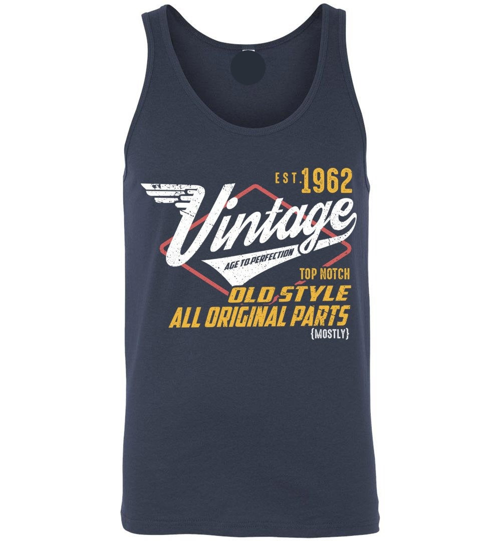 Vintage Since 1962 - 57TH Years Old Tees - Awesome Birthday Gift - Unisex Tank Top - Make better shirt