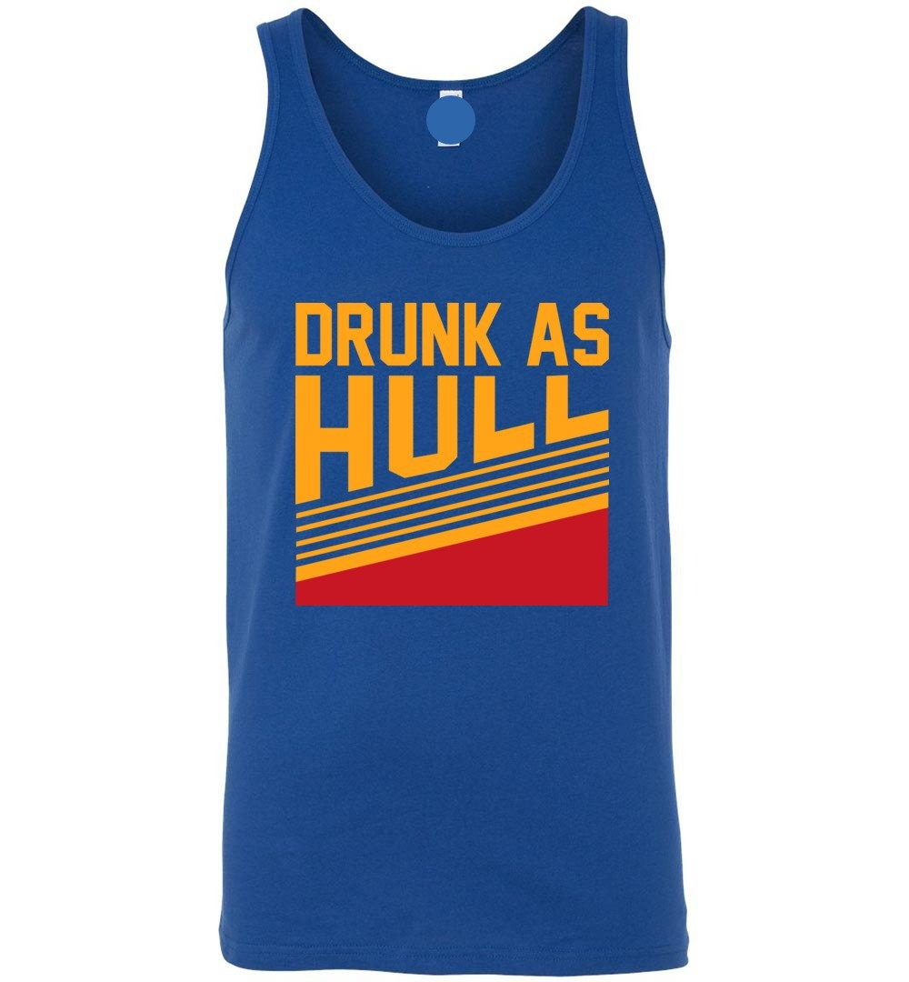 Funny Drunk As Hull - Canvas Unisex Tank Top - Make better shirt