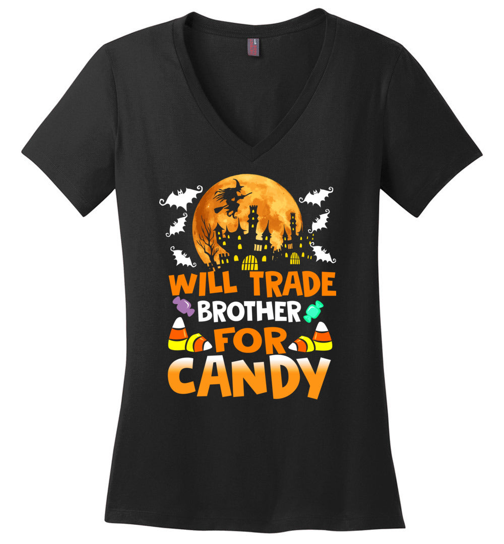 Will Trade Brother For Candy - Funny Halloween Brothers Gift - Perfect Weight V-Neck - Make better shirt