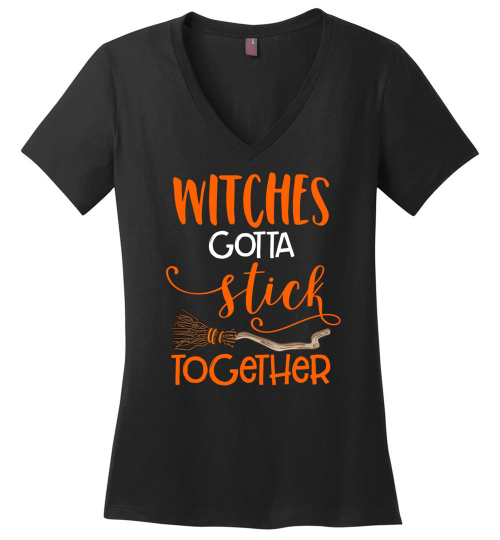 Funny Witches Gotta Stick Together – Halloween Costume Gift - Perfect Weight V-Neck - Make better shirt