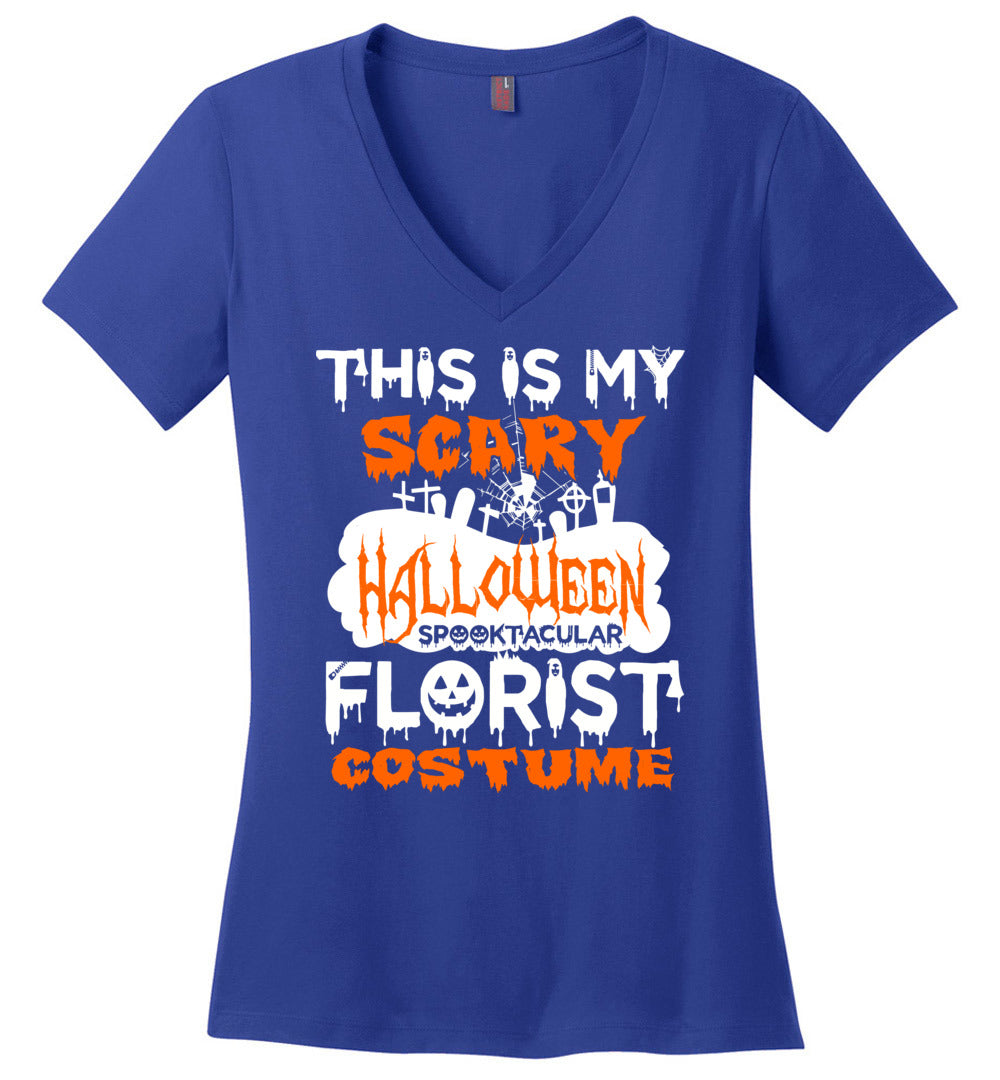 This Is My Scary Halloween Spooktacular Florist Costume Gift Idea - Perfect Weight V-Neck - Make better shirt