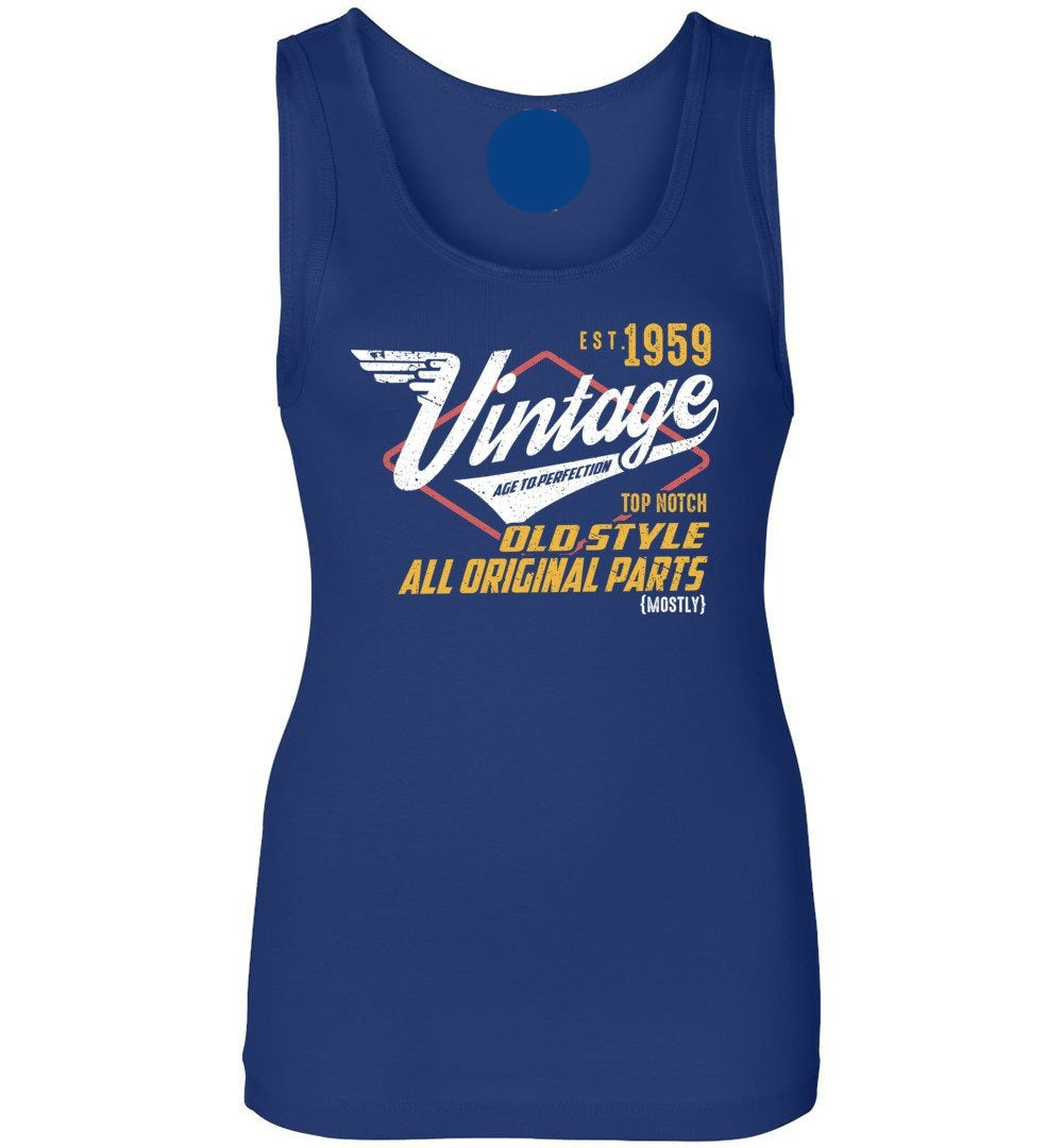 Vintage 1959 - 60TH Years Old Tees - Awesome Birthday Gift Womens Jersey Tank Top - Make better shirt