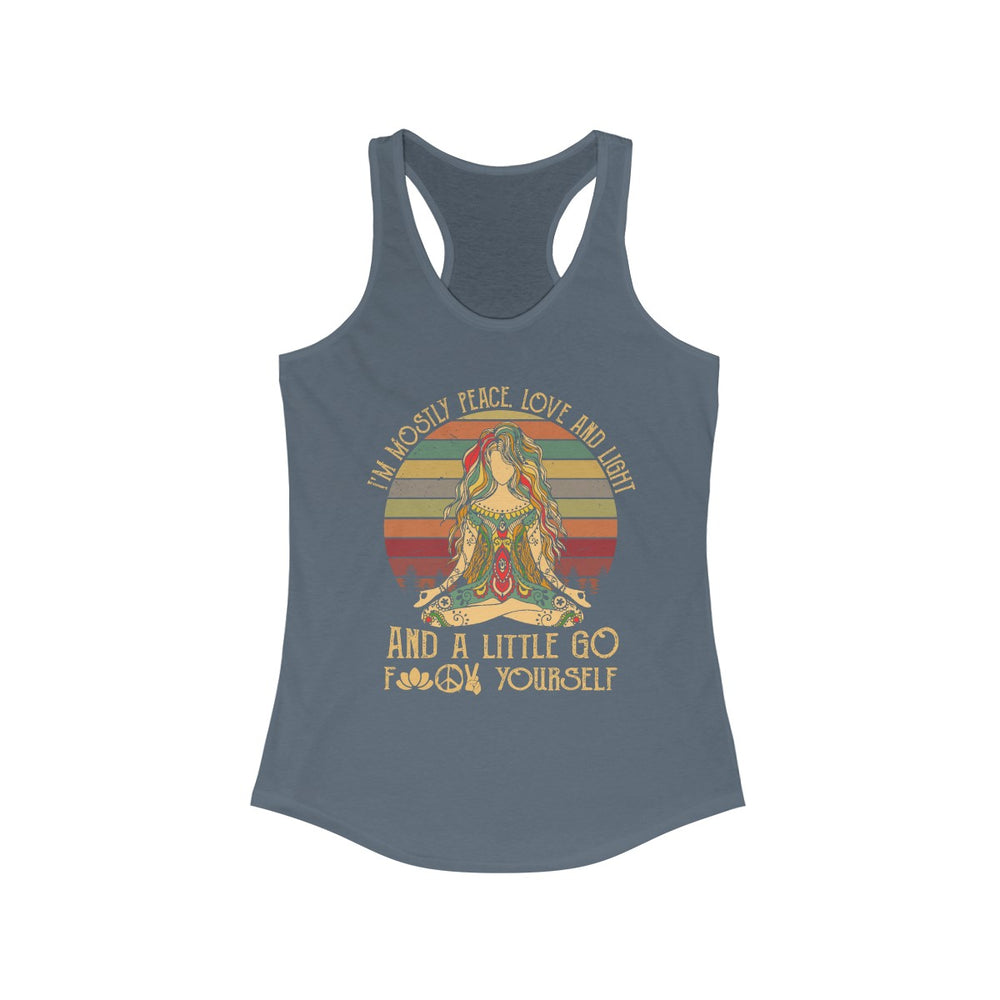 Funny I'm Mostly Peace Love And Light And A Little Go Yoga - Women's Tank Top - Make better shirt