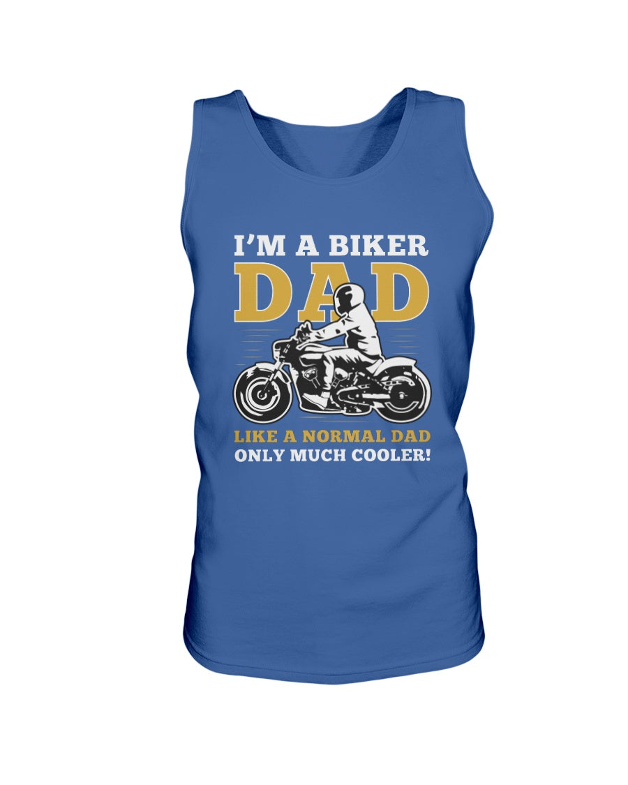 I'm A Biker Dad Like A Normal Dad - Motorcyclist Dad Quote And Saying Father's Day Gift