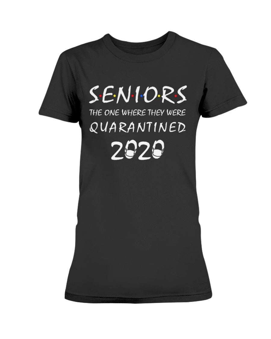 Seniors 2020 The One Where They Were Quarantined Funny - Women T-Shirt