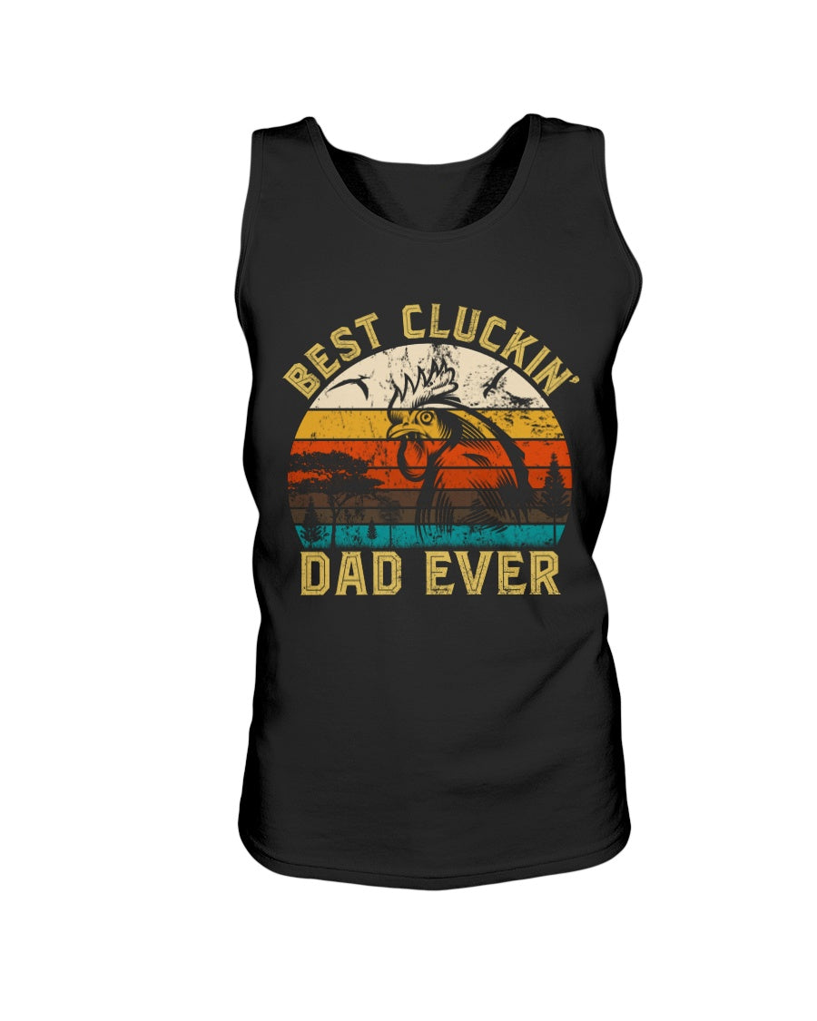 Best Cluckin Dad Ever - Funny Chicken Hen Rooster Farmer Hunting Father's Day Gift
