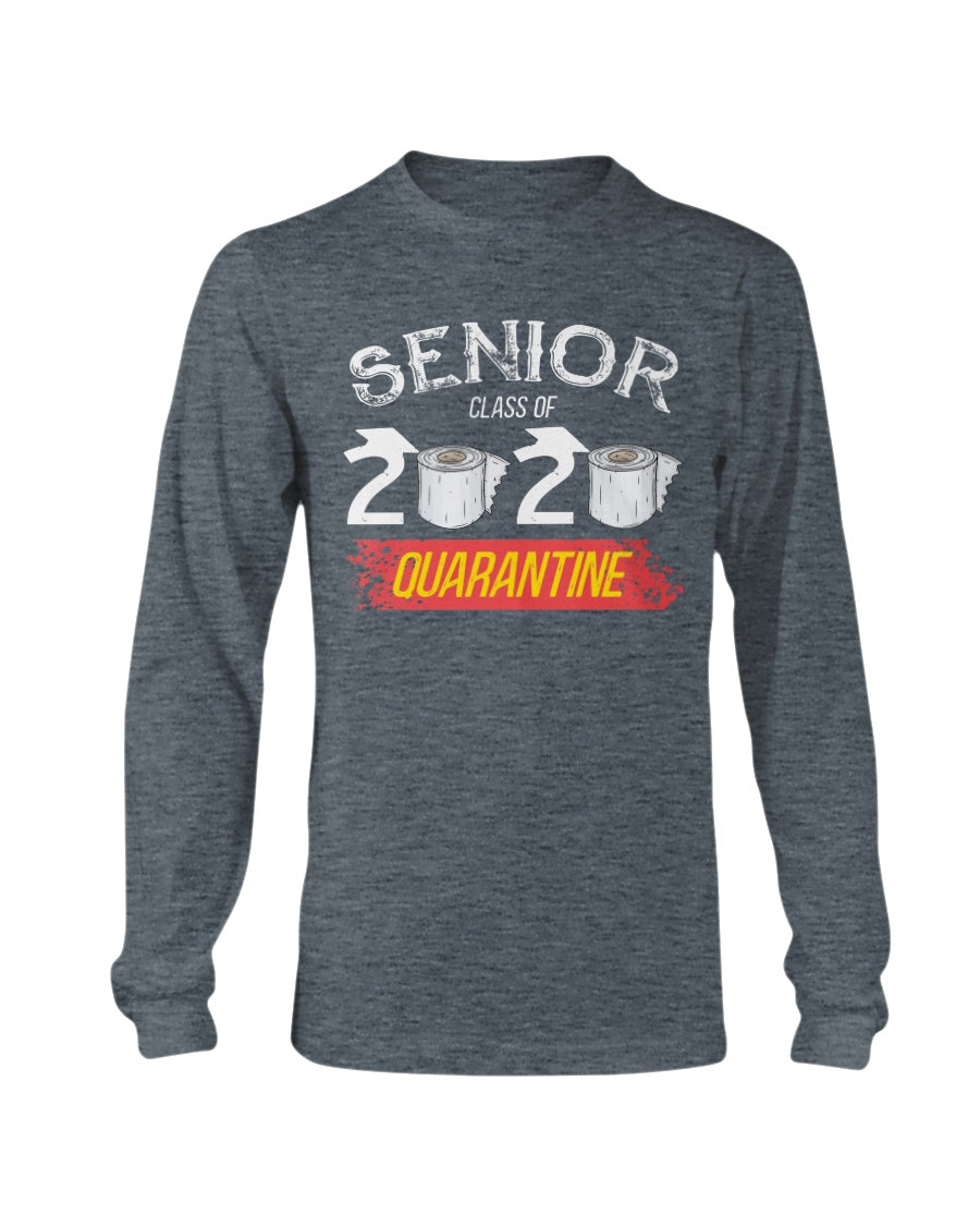Senior Class of 2020 Graduation - Funny Quarantine Gift - Unisex Long Sleeve T-Shirt