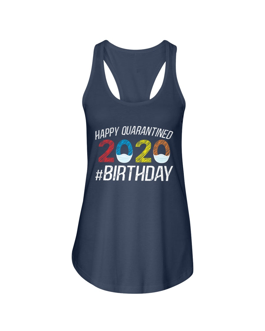 Happy Quarantined Birthday Funny Quarantine Social Distancing - Tank Top