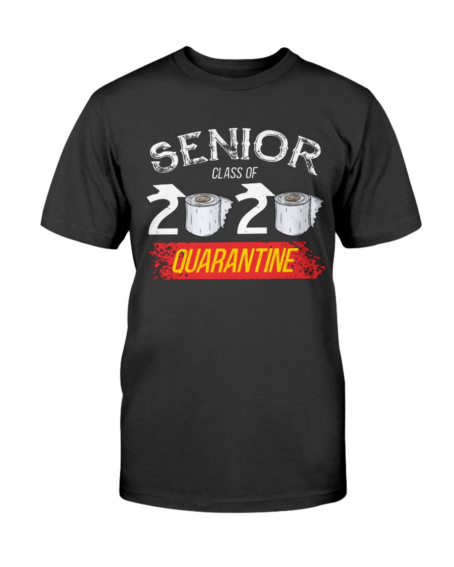 Senior Class of 2020 Graduation - Funny Quarantine Gift - Unisex T-Shirt