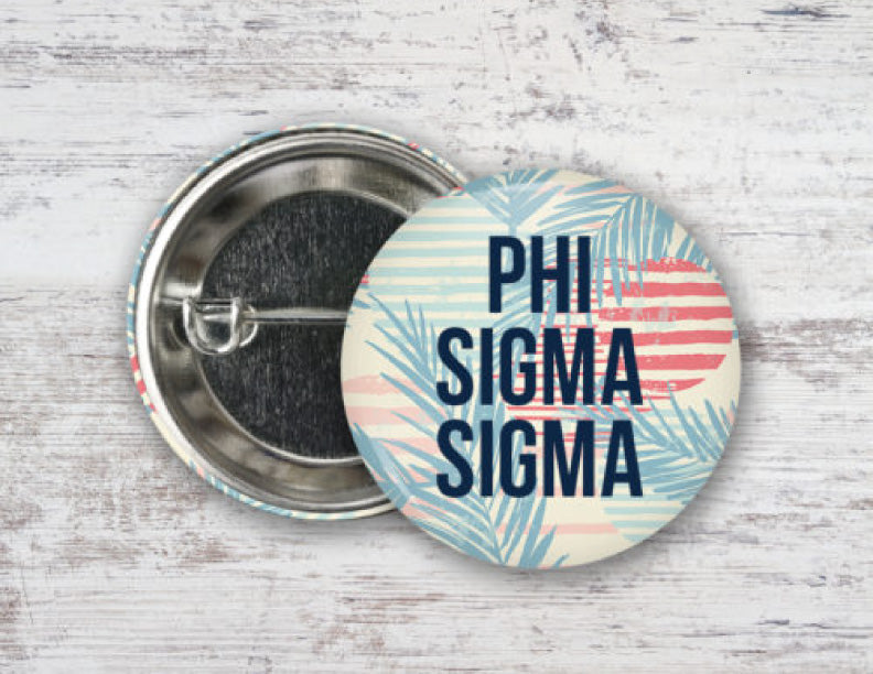 Phi Sigma Sigma Paradise Found Button