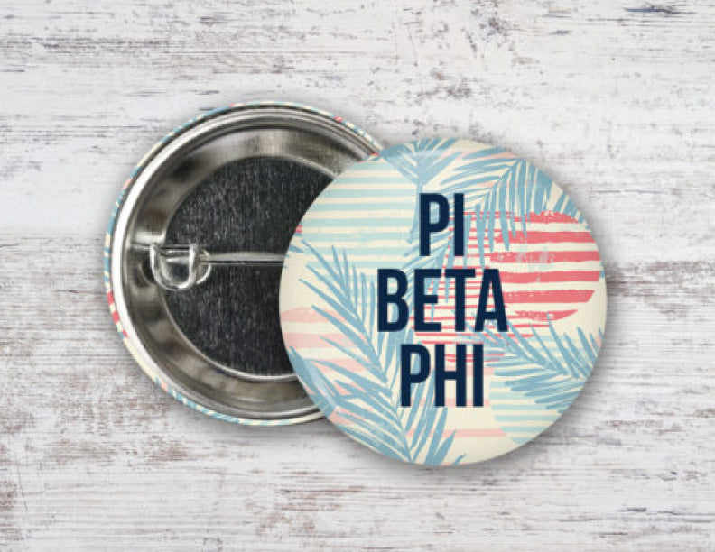Pi Beta Phi Paradise Found Button