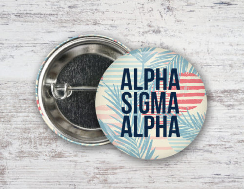 Alpha Sigma Alpha Paradise Found Button