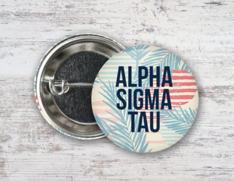 Alpha Sigma Tau Paradise Found Button