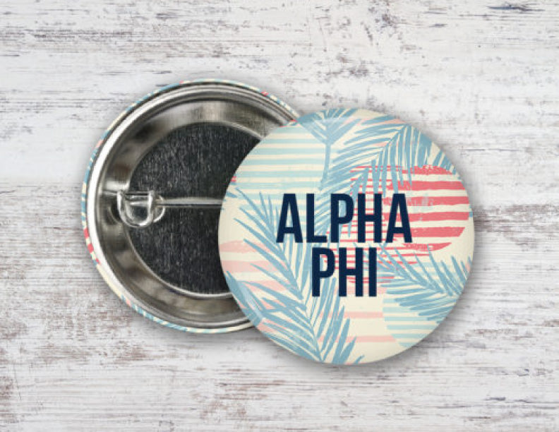 Alpha Phi Paradise Found Button