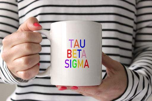 Tau Beta Sigma Coffee Mug with Rainbows
