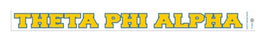 Theta Phi Alpha Back Of The Window Long Sticker