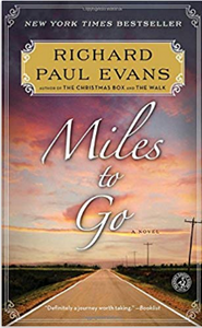Miles To Go (The Walk Series) (Hardcover)