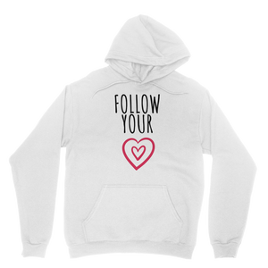 Follow Your Heart Adult Hoodie - Sacred Lotus Gifts
