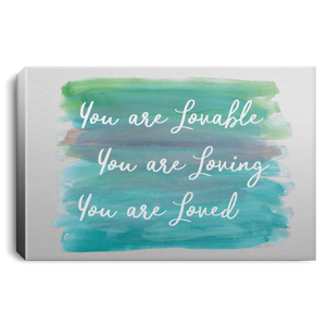 You are Lovable  Landscape Canvas .75in Frame - Sacred Lotus Gifts