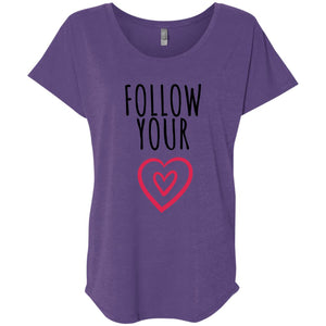 Follow Your Heart Triblend Dolman Sleeve - Sacred Lotus Gifts
