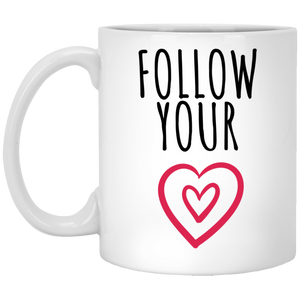 Follow Your Heart 11 oz. White Mug - Sacred Lotus Gifts