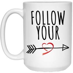 Follow Your Heart 15 oz. White Mug - Sacred Lotus Gifts