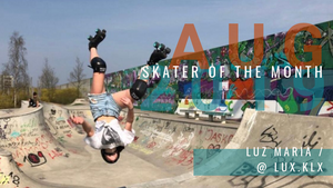CIB Skater of the Month August: Luz Maria