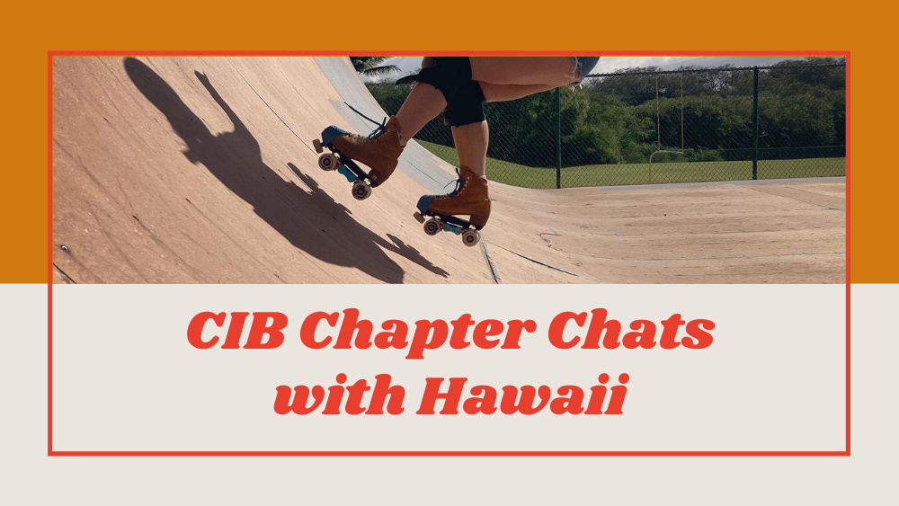CIB Chapter Chats with Hawaii (double feature)
